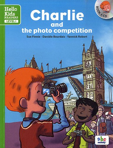 9782916947754: Charlie and the photo competition level 1 (coll. hello kids readers)