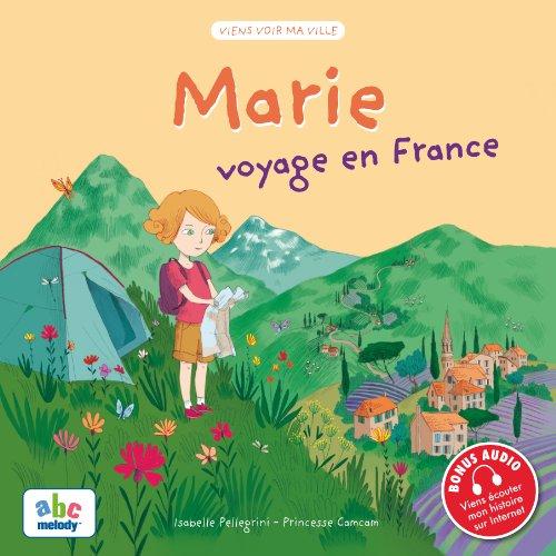 9782916947839: Marie voyage en France