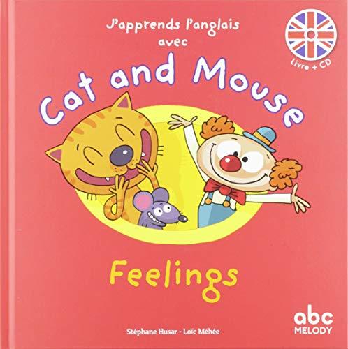 9782916947983: Feelings (1CD audio) (J'apprends l'anglais avec Cat and Mouse)