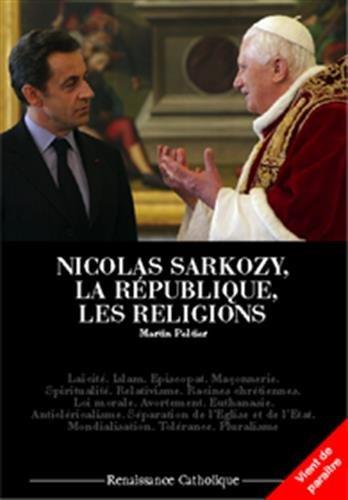 9782916951072: Nicolas Sarkozy, la république et les religions