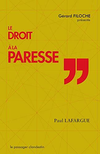DROIT A LA PARESSE -LE-: LAFARGUE FILOCHE