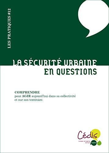 9782916952574: La sécurité urbaine : En questions