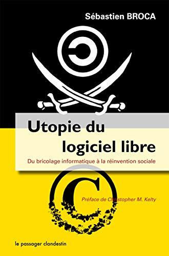 9782916952956: Utopie du logiciel libre