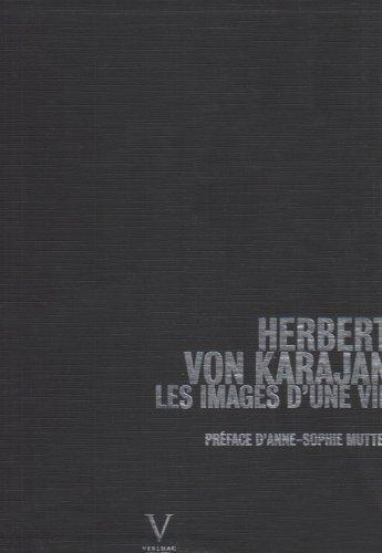 Herbert Von Karajan, les images d'une vie [tirage num�rotï¿&...