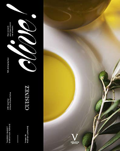 Cuisinez olive!: Barot, Thierry
