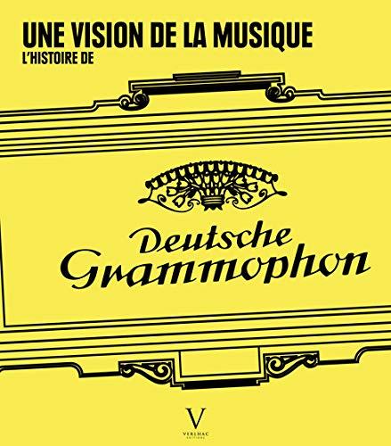 Histoire de Deutsche Grammophon (L'): Collectif