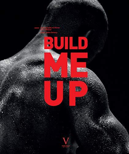 build me up : la photographe et le boxeur: Laure Bernard