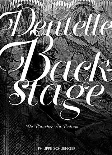 Dentelle Backstage: Schlienger, Philippe