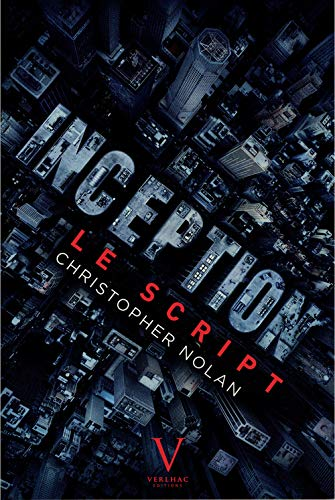 9782916954677: Inception : Le script