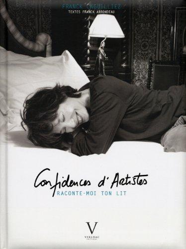 """""""confidences d'artistes ; raconte-moi ton lit"""": Laguillez Franck"""