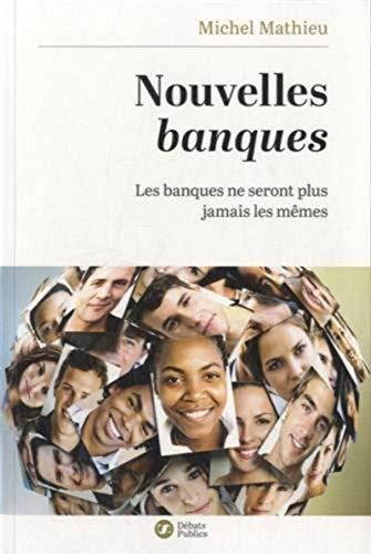 9782916962610: Nouvelles Banques