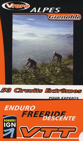9782916972015: Alpes Grenoble : 53 circuits extr�mes
