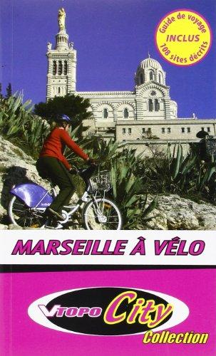 9782916972145: Marseille a Vélo