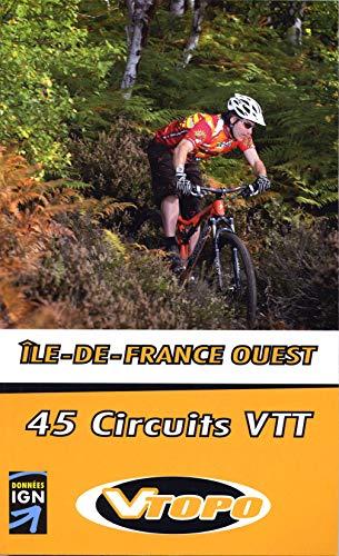 9782916972336: Ile de France ouest 45 circuits vtt