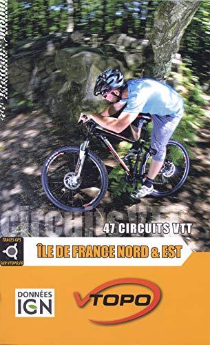 9782916972510: Ile de France nord et est 47 circuits vtt