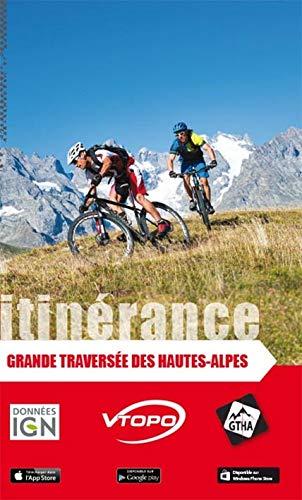9782916972862: GRANDE TRAVERSEE DES HAUTES-ALPES