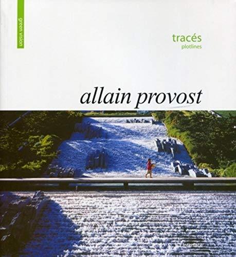 Green Vision : Traces (Plotlines) - Allain Provost: Provost Allain