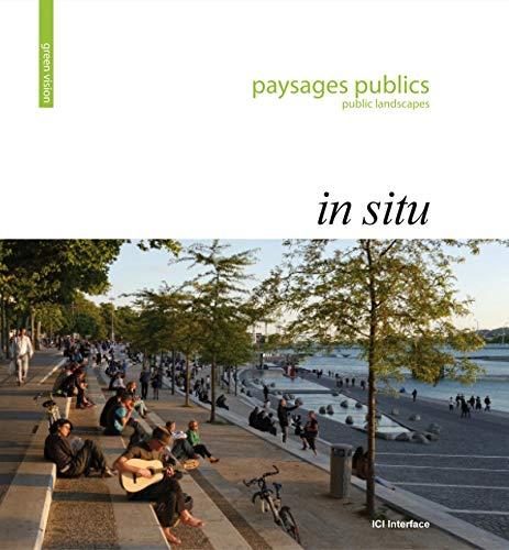 9782916977331: In situ : Paysages publics