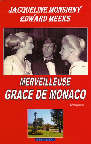 9782916986333: Merveilleuse Grâce de Monaco