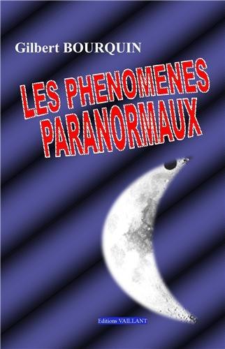 9782916986401: Les phénomènes paranormaux