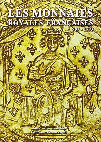 """""""les monnaies royales françaises ; 987-1793"""": Michel Prieur"""