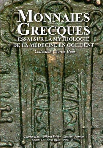 """""""monnaies grecques ; essai sur la mythologie de la médecine"""": Haas Charles"""