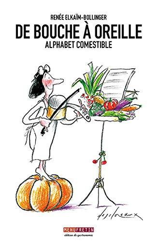 9782917008133: De bouche à oreilles: Alphabet comestible