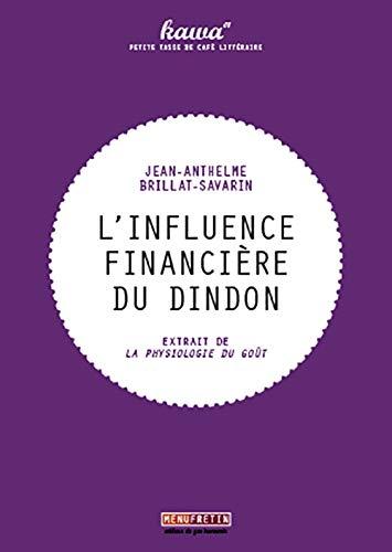 9782917008416: L'influence financière du dindon