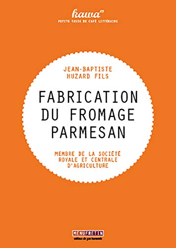 9782917008423: Fabrication du fromage parmesan