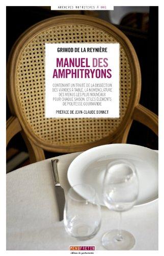 Manuel des amphitryons [Mar 18, 2014] Alexandre