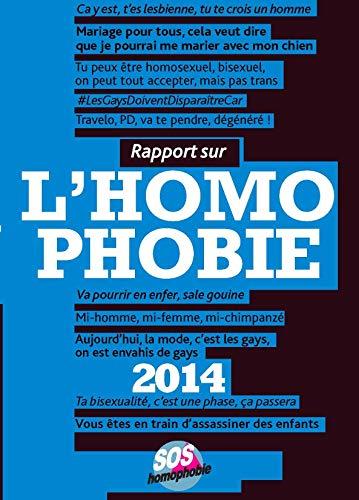 9782917010105: Rapport sur l'homophobie (Edition 2014)