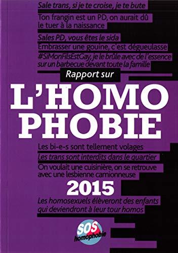 9782917010136: Rapport sur l'homophobie 2015