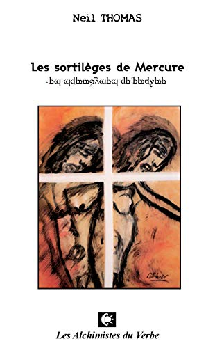les sortilèges de mercure (2917013001) by Neil Thomas
