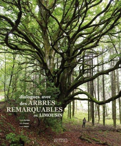9782917032268: Dialogues avec des arbres remarquables en Limousin