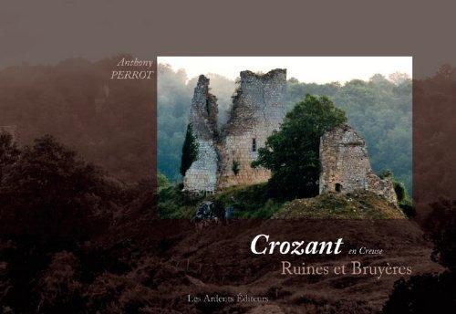 9782917032336: Crozant en Creuse