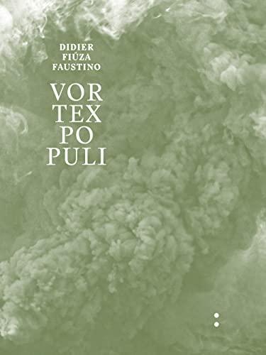 9782917053256: Didier Fiuza Faustino - Vortex Populi