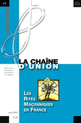 9782917075111: LES RITES MACONNIQUES EN FRANCE - HORS SERIE DE LA CHAINE D'UNION