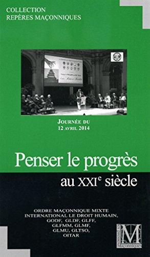 9782917075524: PENSER LE PROGRES AU 21e SIECLE