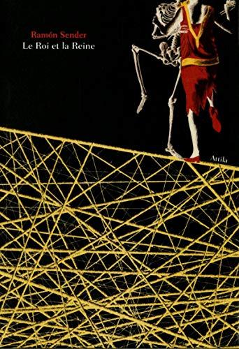 Le Roi et la Reine (Chéri-bibi): Ramon Sender