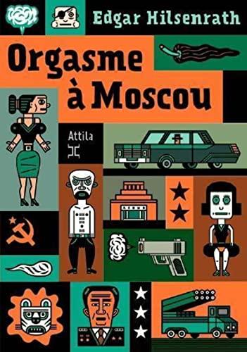 9782917084526: Orgasme à Moscou