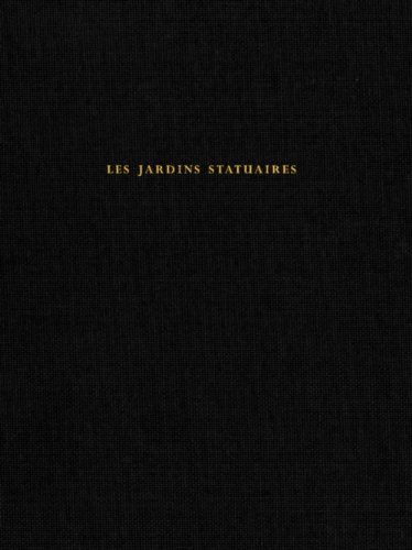 9782917084533: Jardins Statuaires (de Luxe) (les)