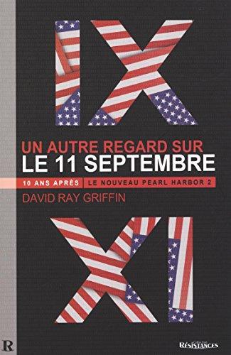 """""""un autre regard sur le 11-Septembre ; 10 ans après ; le nouveau Pearl Harbor 2"""" (2917112182) by David Ray Griffin"""