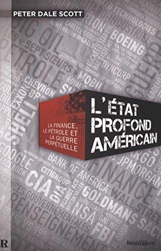 ETAT PROFOND AMERICAIN -L-: SCOTT PETER DALE