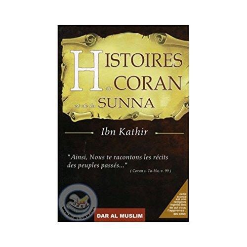 9782917113158: Histoires du Coran et de la Sunna