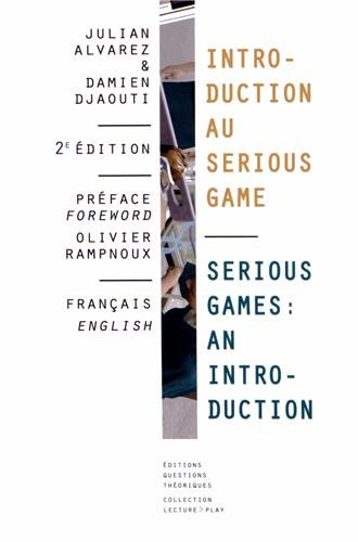 9782917131220: Introduction au Serious Game (Lecture Play)