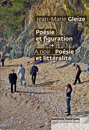9782917131381: Littéralité. Poésie et figuration + A noir: poésie et littéralité