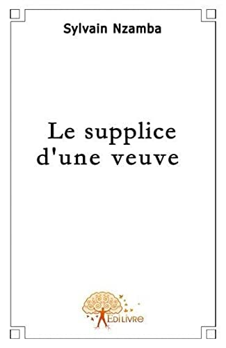 9782917135198: Le supplice d'une veuve
