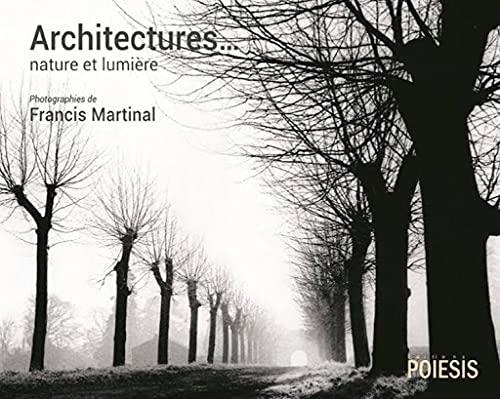 9782917138168: Architectures, Paysages habités photographies de Francis Martinal