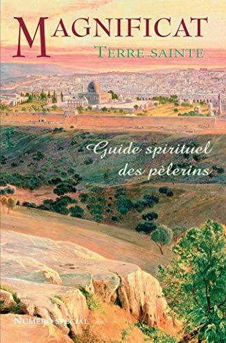 9782917146132: Magnificat Terre sainte : Guide spirituel des pèlerins