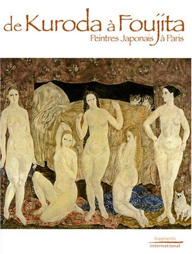 9782917160046: De Kuroda à Foujita : Peintres Japonais à Paris